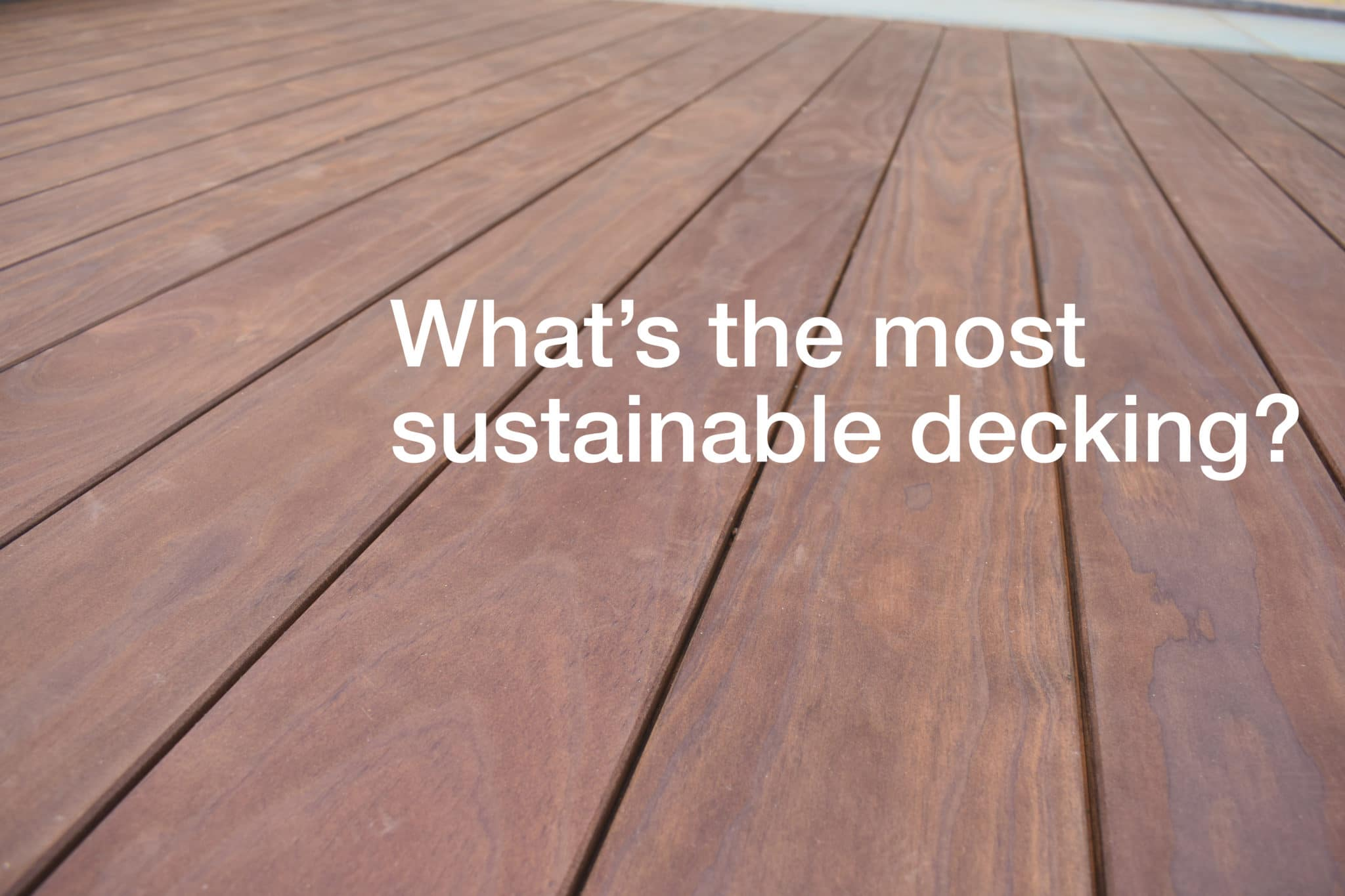 what's the most sustainable decking?